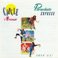 Circle of Friends — Parachute Express