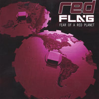 Fear of a Red Planet — Red Flag