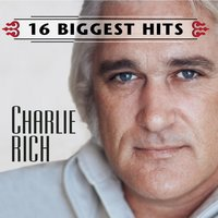 Charlie Rich - 16 Biggest Hits — Charlie Rich