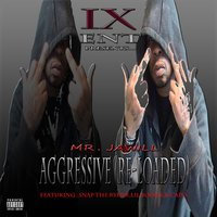 Aggressive (Re-Loaded) — Mr. Jawill