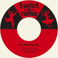 Hey, Let´s Twist — The Rocking Boys