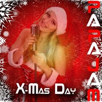 X-Mas Day — Papajam