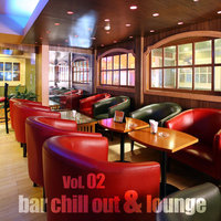 Bar Chill Out & Lounge, Vol.02 — сборник