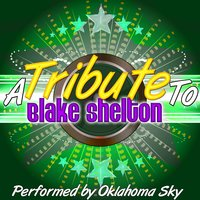 A Tribute to Blake Shelton — Oklahoma Sky