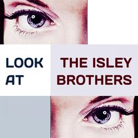 Look at — The Isley Brothers