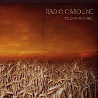 Willing and Able — Radio Caroline