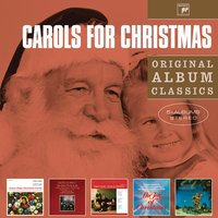 Carols for Christmas - Original Album Classics — сборник