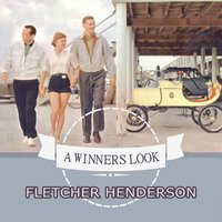 A Winners Look — Fletcher Henderson & His Orchestra