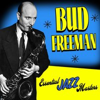 Essential Jazz Masters — Bud Freeman