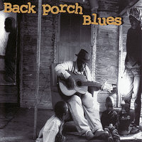 Back Porch Blues — сборник