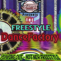 The Freestyle Dance Factory volume 1 — сборник