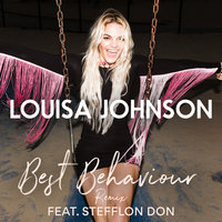 Best Behaviour — Louisa Johnson, Stefflon Don