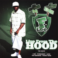 Live From the Hood — F-Lee