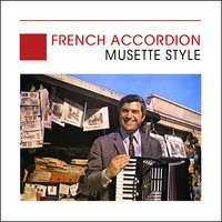 French Accordion - Musette Style, France — Max Marino