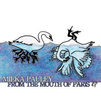 From The Mouth Of Paris EP — Mieka Pauley