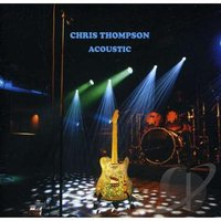 Acoustic — Chris Thompson