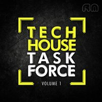 Tech House Task Force, Vol. 1 — сборник