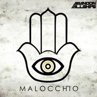Malocchio — Abandon All Ships