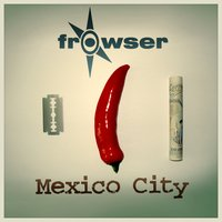 Mexico City — Frowser