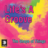 Life's a Groove — Ramiro Puente & DJ Klang, The Shape Of Things