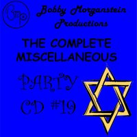 The Complete Jewish Party CD II — Bobby Morganstein