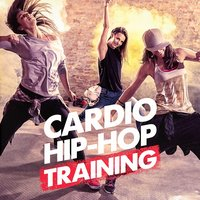 Cardio Hip-Hop Training — Hip Hop Artists United, Gym Workout Music Series