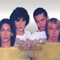 The Best of Collection — Srebrna Krila