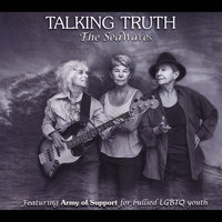 Talking Truth — The Seawaves