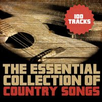 The Essential Collection of Country Songs — сборник