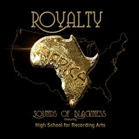 Royalty — Sounds Of Blackness, HSRA