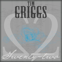 Twenty-two — Tim Griggs
