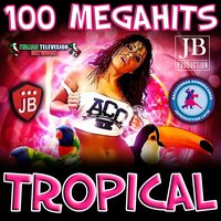 100 Megahits Tropical — сборник