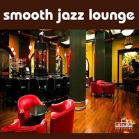 Smooth Jazz Lounge — Francesco Digilio, Giuseppe Iampieri