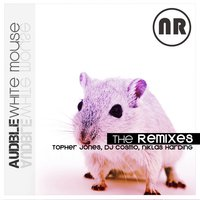 White Mouse The Remixes — Audible