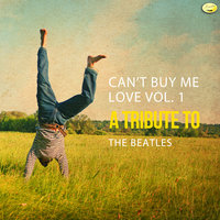 Can't Buy Me Love - A Tribute to The Beatles, Vol. 1 — Ameritz - Tributes