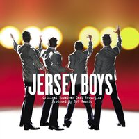 Jersey Boys Original Broadway Cast Recording — Jersey Boys
