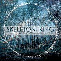 Natural Kingdom — Skeleton King