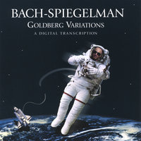 Bach-Spiegelman, The Goldberg Variations, a Digital Transcription — Joel Spiegelman