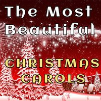 The Most Beautiful Christmas Carols — сборник