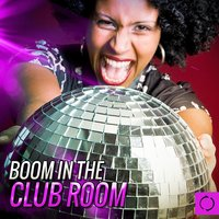 Boom in the Club Room — сборник