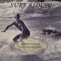 Surf Riding — Mantovani & His Orchestra