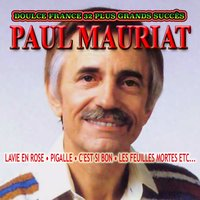Doulce France. 32 Plus Grands Succès — Paul Mauriat