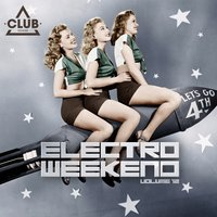 Electro Weekend, Vol. 12 — сборник
