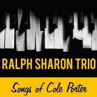Songs of Cole Porter — Ralph Sharon Trio