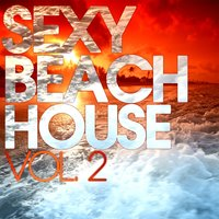 Sexy Beach House, Vol. 2 — сборник