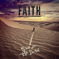 Faith — Soul Of A Dreamer