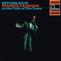 Return Date At The Talk Of The Town — Frankie Vaughan