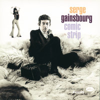 Comic Strip — Serge Gainsbourg