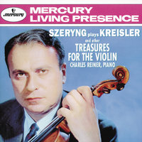 Szeryng plays Kreisler and other Treasures for the Violin — Henryk Szeryng, Charles Reiner