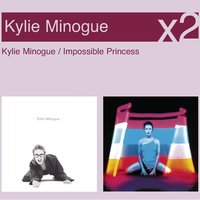 Kylie Minogue / Impossible Princess — Kylie Minogue